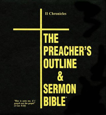 2 Chronicles [The Preacher's Outline & Sermon Bible, KJV  Deluxe]  -