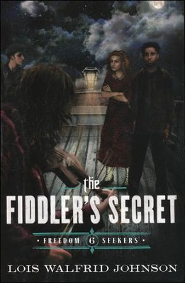 The Fiddler's Secret  -     By: Lois W. Johnson
