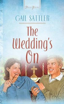 The Wedding's On - eBook  -     By: Gail Sattler