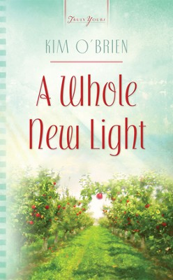 A Whole New Light - eBook  -     By: Kim O'Brien
