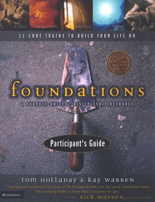 Foundations Participant's Guide  -     By: Kay Warren, Tom Holladay