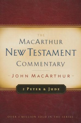 2 Peter & Jude: The MacArthur New Testament Commentary   -     By: John MacArthur