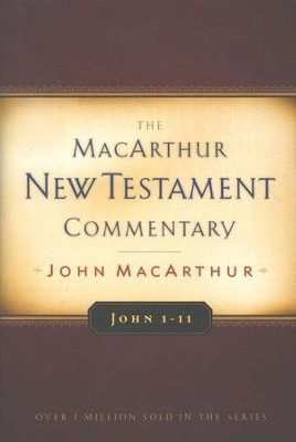 John 1-11: The MacArthur New Testament Commentary   -     By: John MacArthur
