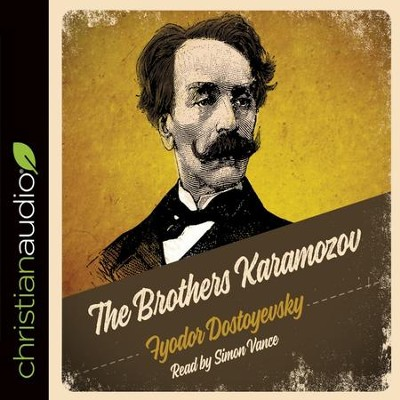 The Brothers Karamozov - Audiobook on CD   -     By: Fyodor Dostoevsky