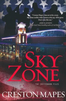 Sky Zone, Crittendon Files Series #3    -     By: Creston Mapes