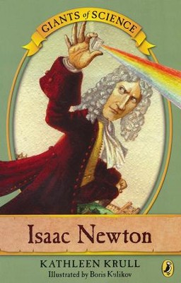 Isaac Newton: Giants of Science  -     By: Kathleen Krull