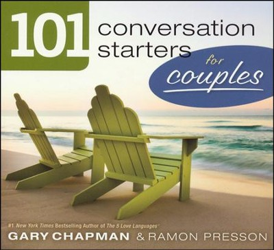 101 Conversation Starters for Couples  -     By: Gary D. Chapman, Ramon L. Presson