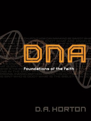 DNA: Foundations of the Faith  -     By: Damon A. Horton