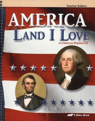 America: Land I Love in Christian Perspective Teacher Edition  -