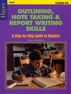 Outlining, Note Taking, and Report Writing   -