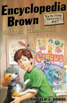 Encyclopedia Brown Solves Them All  -     By: Donald J. Sobol