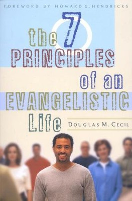 The Seven Principles of an Evangelistic Life   -     By: Doug Cecil