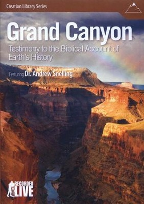 Grand Canyon: Testimony to the Biblical Account of  Earth's History DVD  -     By: Dr. Andrew Snelling