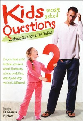 Kids Most Asked Questions . . . About Science & the   Bible--DVD  -     By: Georgia Purdom