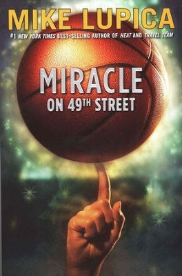 Miracle on 49th Street, Softcover   -     By: Mike Lupica