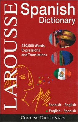 Larousse Concise Dictionary: Spanish-English / English-Spanish  -     By: Editors of Larousse