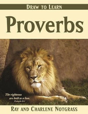 Draw to Learn: The Book of Proverbs   -     By: Ray Notgrass, Charlene Notgrass