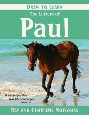 Draw to Learn: The Letters of Paul   -     By: Ray Notgrass, Charlene Notgrass