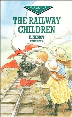 The Railway Children, Unabridged    -     By: E. Nesbit