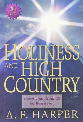 Holiness & High Country  -     By: Albert F. Harper