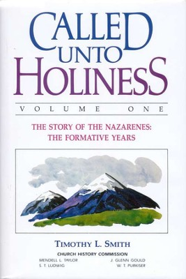 Called unto Holiness Volume 1   -     By: Timothy Smith