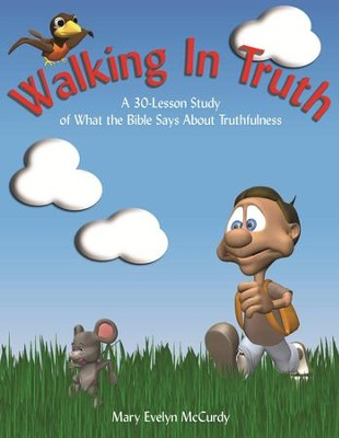 Walking in Truth   -     By: Mary Evelyn Notgrass