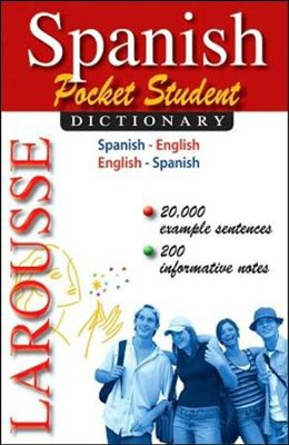 Larousse Pocket Student Dictionary: Spanish-English / English-Spanish  -     By: Editors of Larousse