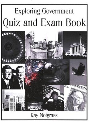 Exploring Government--Quiz and Exam Books   -     By: Ray Notgrass