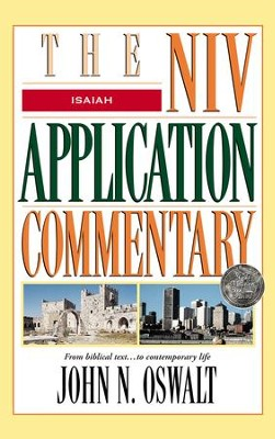 Isaiah: NIV Application Commentary [NIVAC] -eBook  -     By: John N. Oswalt