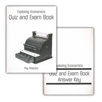 Exploring Economics Quiz & Exam Pack   -     By: Ray Notgrass