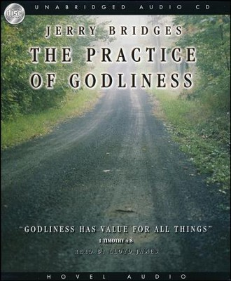 Practice of Godliness Audiobook on CD   -     By: Jerry Bridges