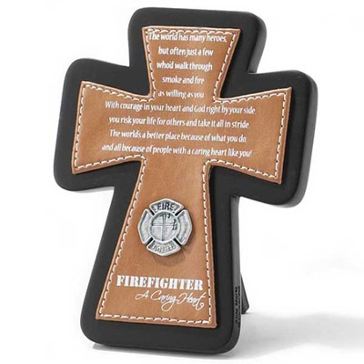 Firefighter Tabletop Cross, A Caring Heart  -