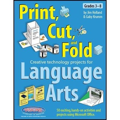 Print Cut & Fold: Creative Technology Projects for Math (Grades 3-8), Texas Edition  -     By: Jim Holland, Gaby Krumm