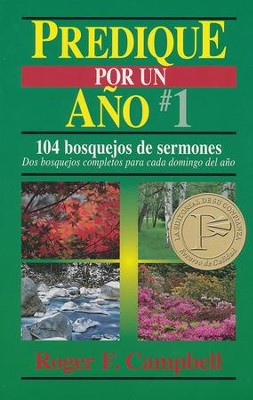 Predique por un Año #1  (Preach for a Year #1)  -     By: Roger F. Campbell