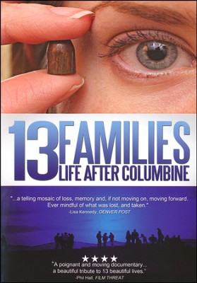 13 Families: Life After Columbine  - Slightly Imperfect  -