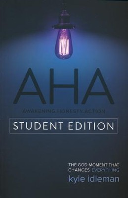AHA Student Edition  -     By: Kyle Idleman