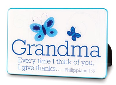 Grandma, Every Time I Think of You, I Give Thanks Plaque  -