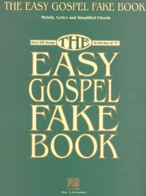 The Easy Gospel Fake Book   -