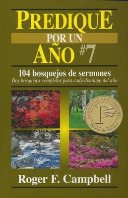 Predique por un Año #7  (Preach for a Year #7)   -     By: Roger Campbell