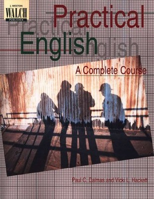 Practical English: A Complete Course   -     By: Paul C. Dalmas, Vicki L. Hackett