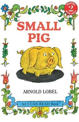 Small Pig  -     By: Arnold Lobel