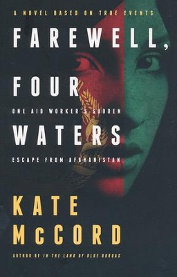 Farewell, Four Waters    -     By: Kate McCord