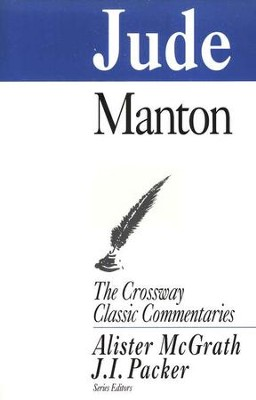Jude, Crossway Classic Commentary   -     By: Thomas Manton