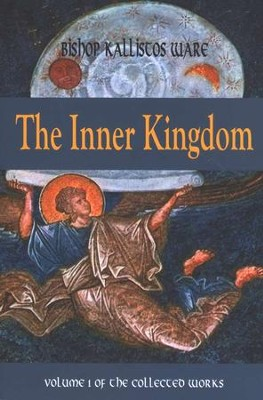 The Inner Kingdom   -     By: Kallistos Ware