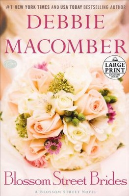 Blossom Street Brides, Large Print   -     By: Debbie Macomber