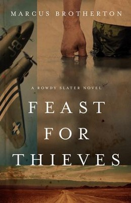 Feast for Thieves  -     By: Marcus Brotherton