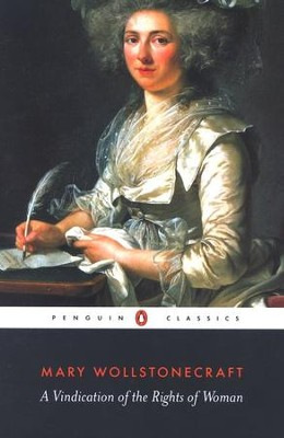 Vindication of the Rights of Women   -     By: Mary Wollstonecraft