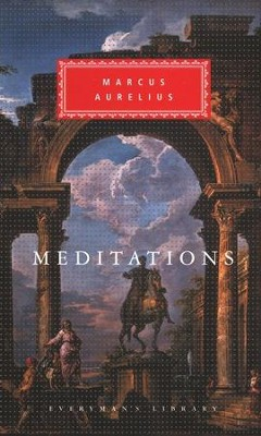 The Meditations of Marcus Aurelius   -     Edited By: A. Farquharson     By: Marcus Aurelius, D.A. Rees