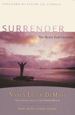 Surrender: The Heart God Controls, with Small Group Study Guide  -     By: Nancy Leigh DeMoss