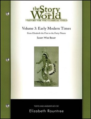 Test Book Vol 3: Early Modern Times, Story of the World   -